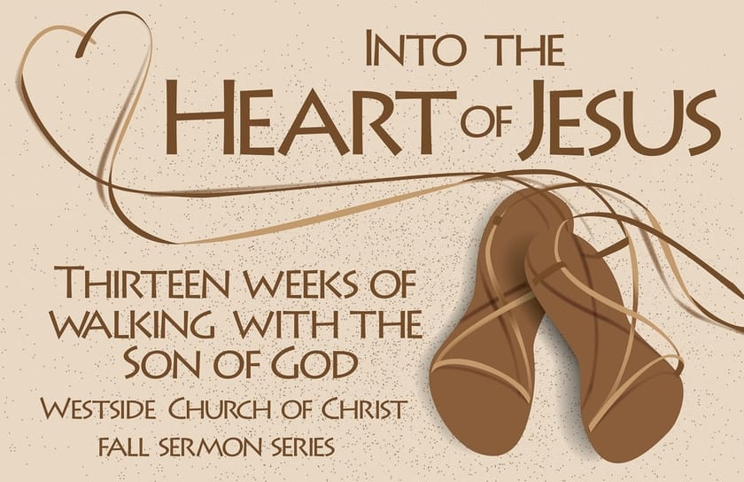 Into the Heart of Jesus Sermon Series Poster