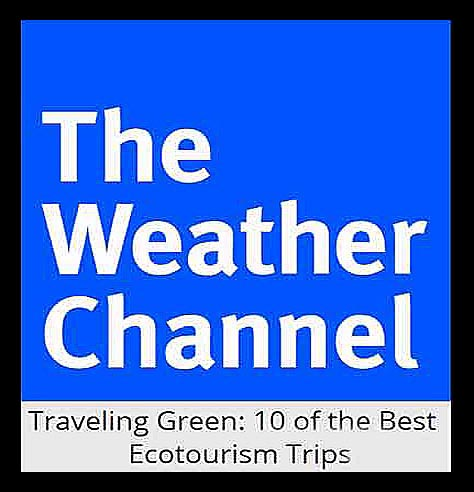 The Weather Channel 10 Best Ecotourism Trips