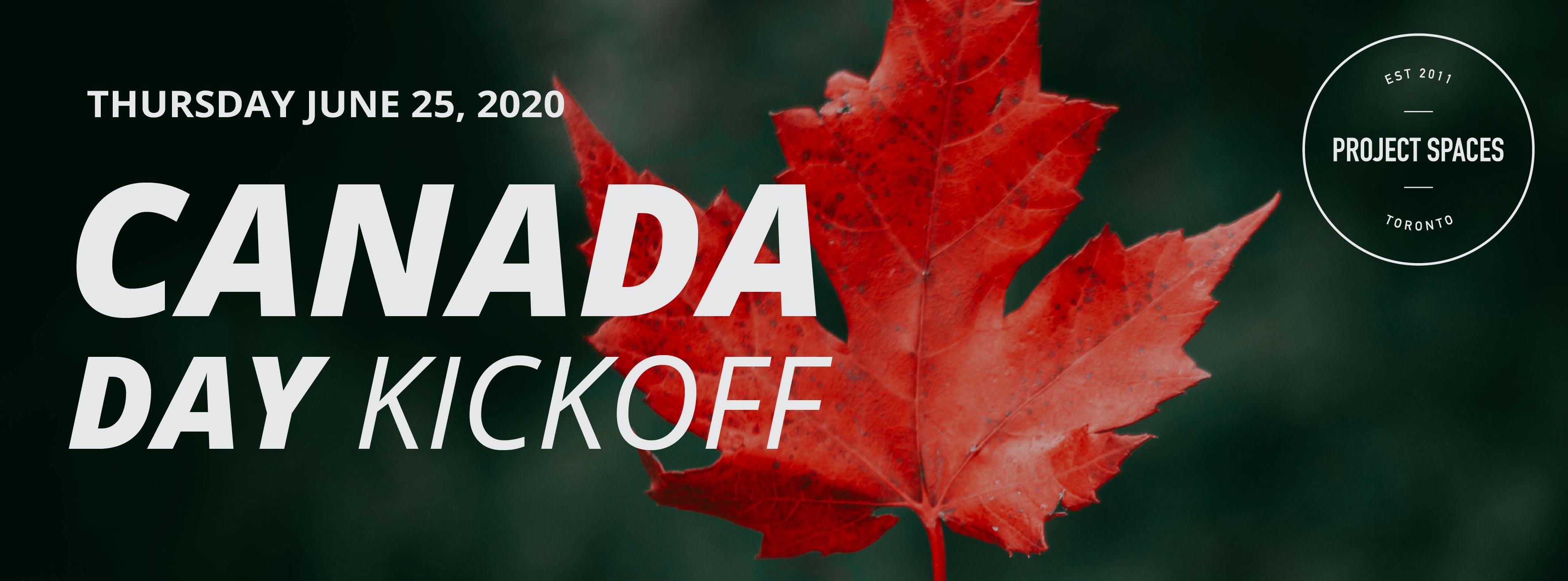 Canada Day Kickoff