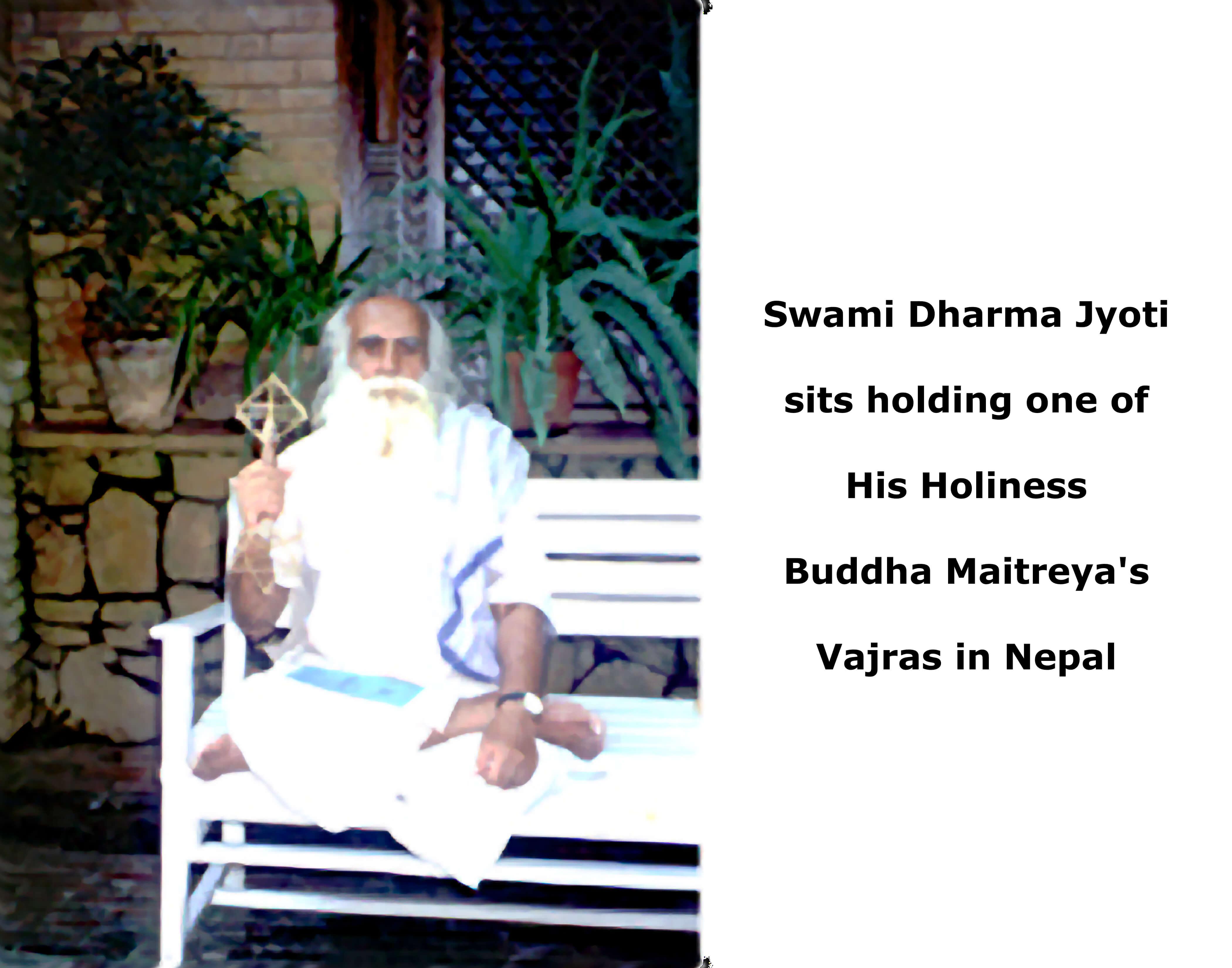 Buddha Maitreya and Swami Dharma Jyoti in Nepal