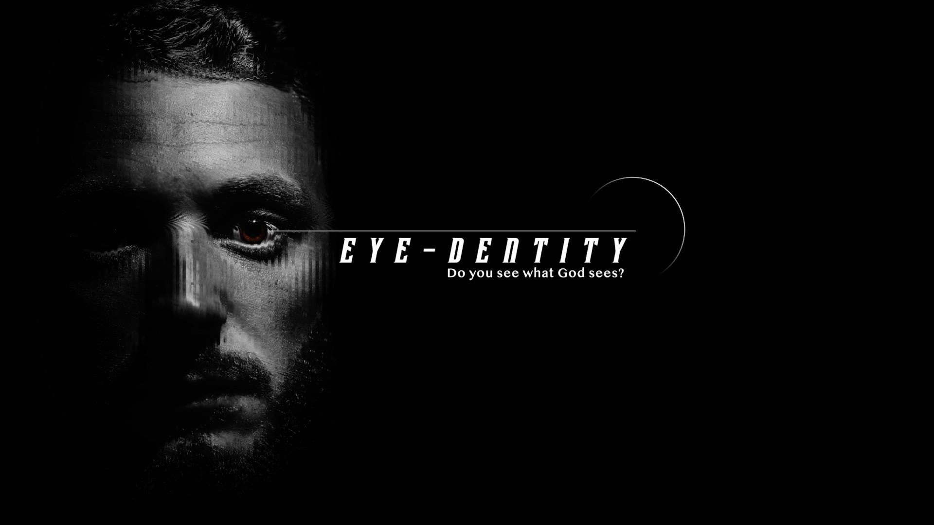 Eye-Dentity