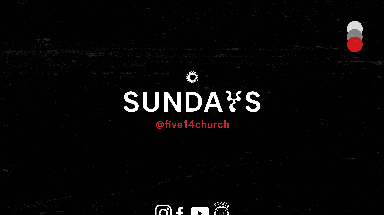 Sundays @ Five14