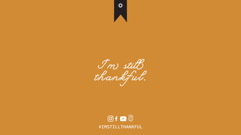 I'm Still Thankful