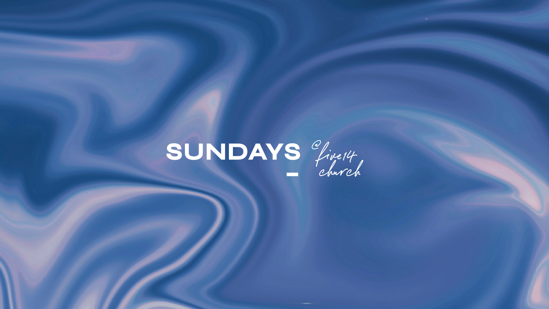 Sundays @ Five14 - 2021