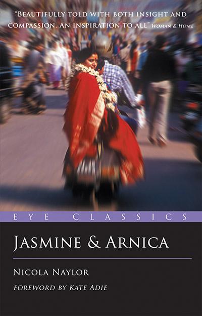 849f49b1dbf300 Jasmine and Arnica by Nicola Naylor