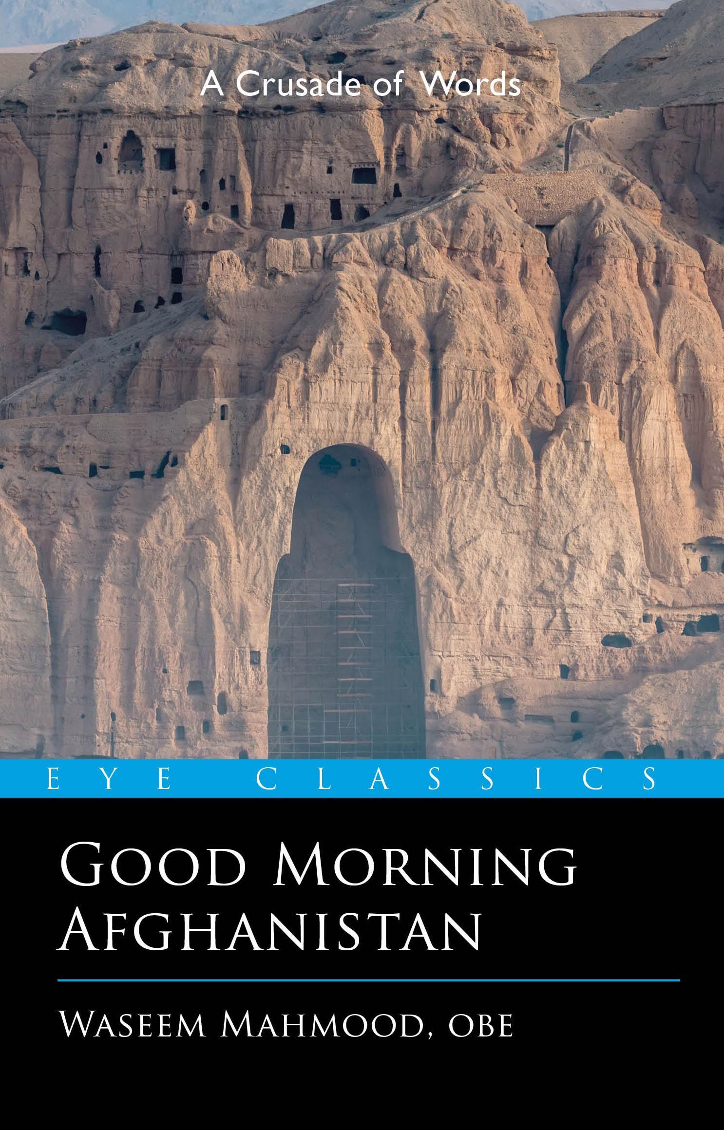 Sunday Morning Imaginary If Only >> Good Morning Afghanistan By Waseem Mahmood Eye Books