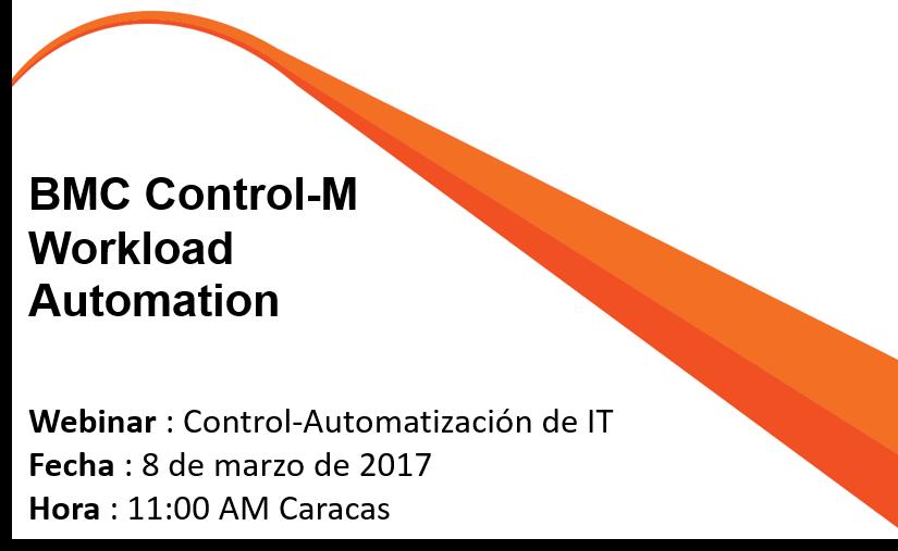 Automatización de TI con BMC Control-M (Grabación)