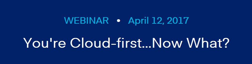 You're Cloud-first...Now What?