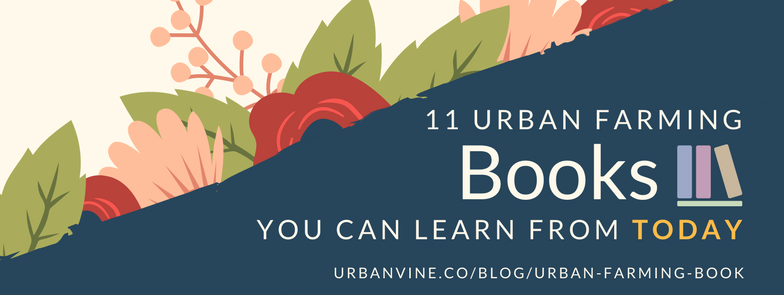11 Urban Farming Books You Can Learn From Today