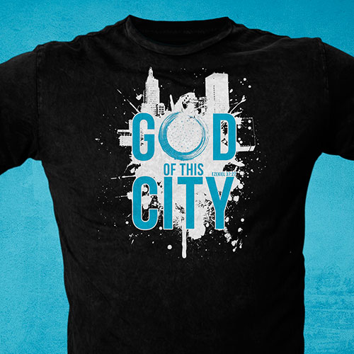 Event T-Shirt Design | God of this City