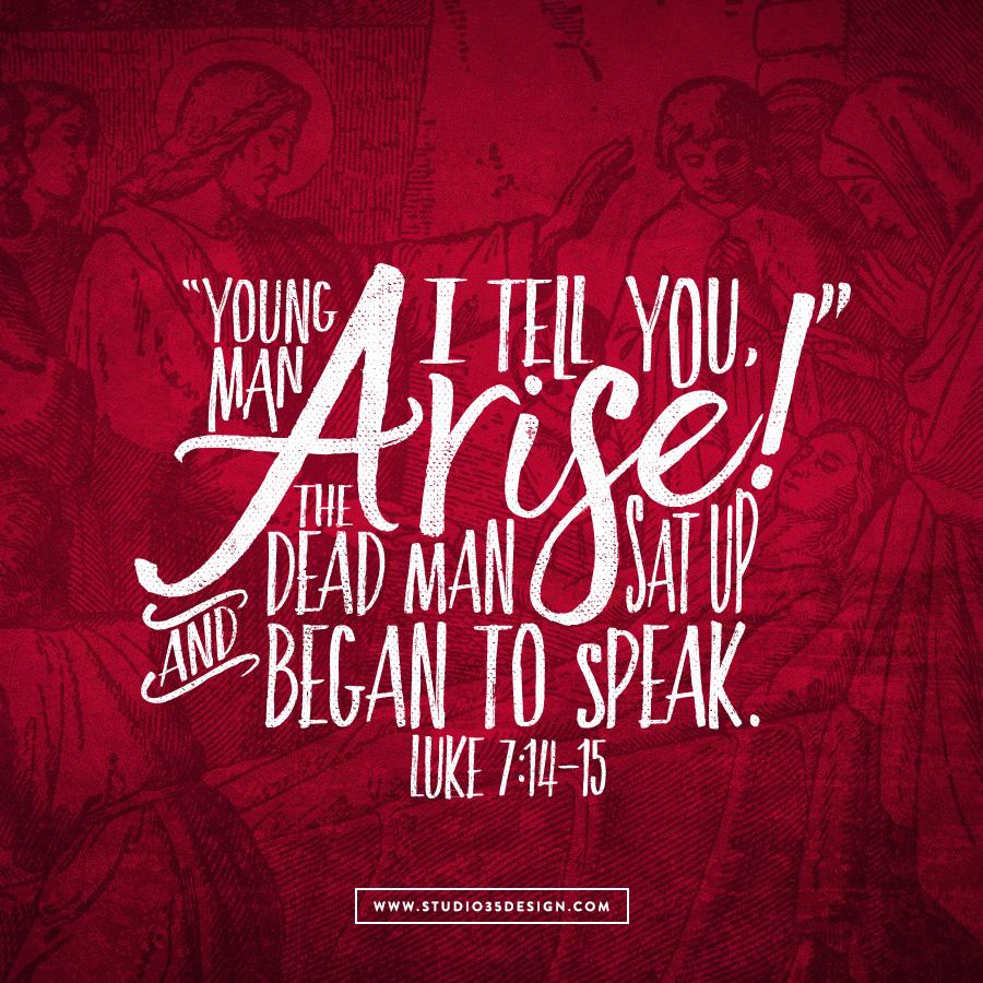 Jesus raises a widow's son.