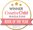 Award Seal:  Winner of Creative Child Magazine Book of the Year (2017)