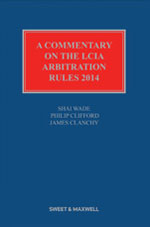 Commentary on the LCIA Arbitration Rules 2014available from Sweet & Maxwell