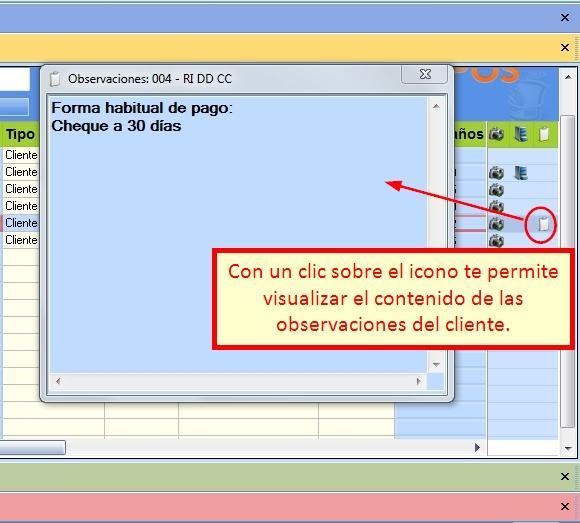 Presionando el icono de Observaciones del cliente las puedes visualizar.