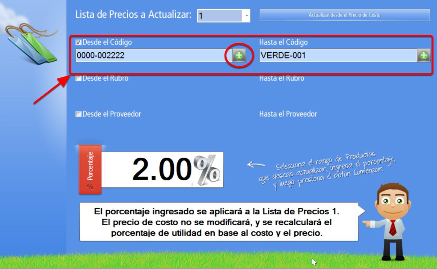 """Presiona el botón con el signo """"+"""" para abrir el Explorador de productos y definir: """"desde/hasta"""" donde abarcará la actualización según código de producto."""