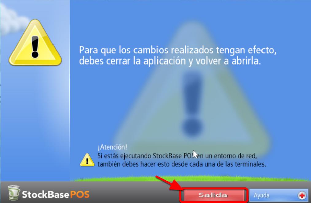 Deber谩s cerrar la aplicaci贸n y abrirla nuevamente para que los cambios queden grabados.