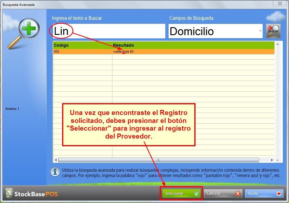 Presionando el bot贸n Seleccionar accedes al registro de ese proveedor