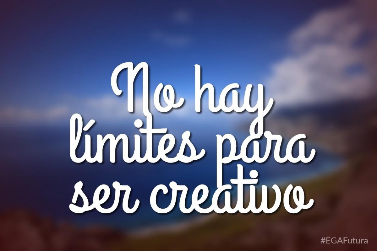No hay límites para ser creativo