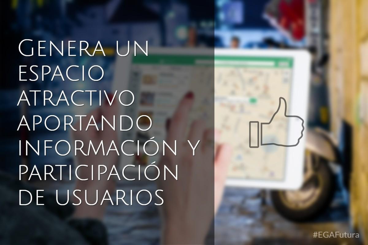 Genera un espacio atractivo aportando información y participación de usuarios