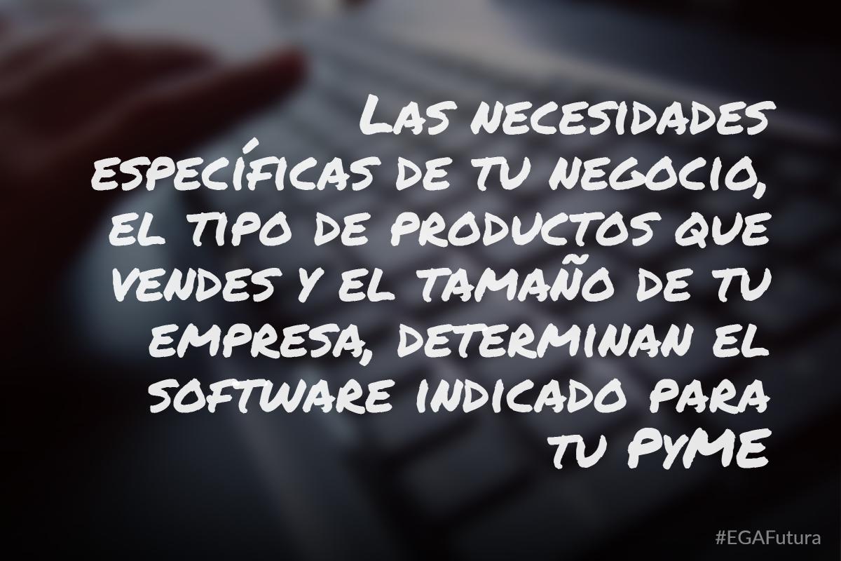 Las caracteristicas de tu Pyme definen el tipo de software a instalar