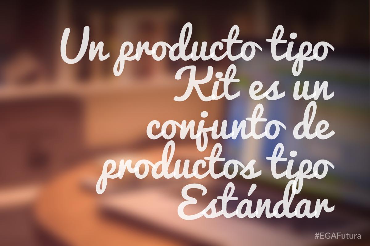 Un producto tipo Kit es un conjunto de productos tipo est谩ndar.