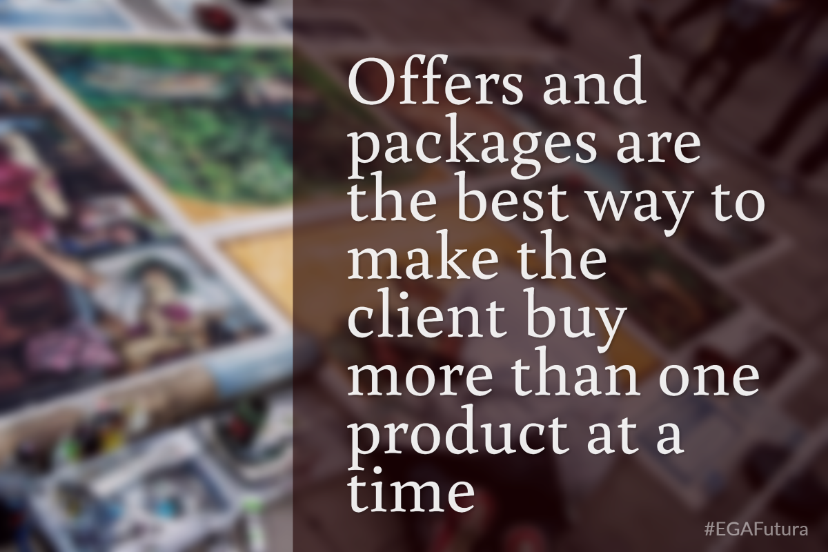 Offers and packages are the best way to make the client buy more than one product at a time