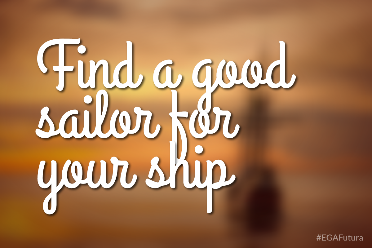 Find a good sailor for your ship