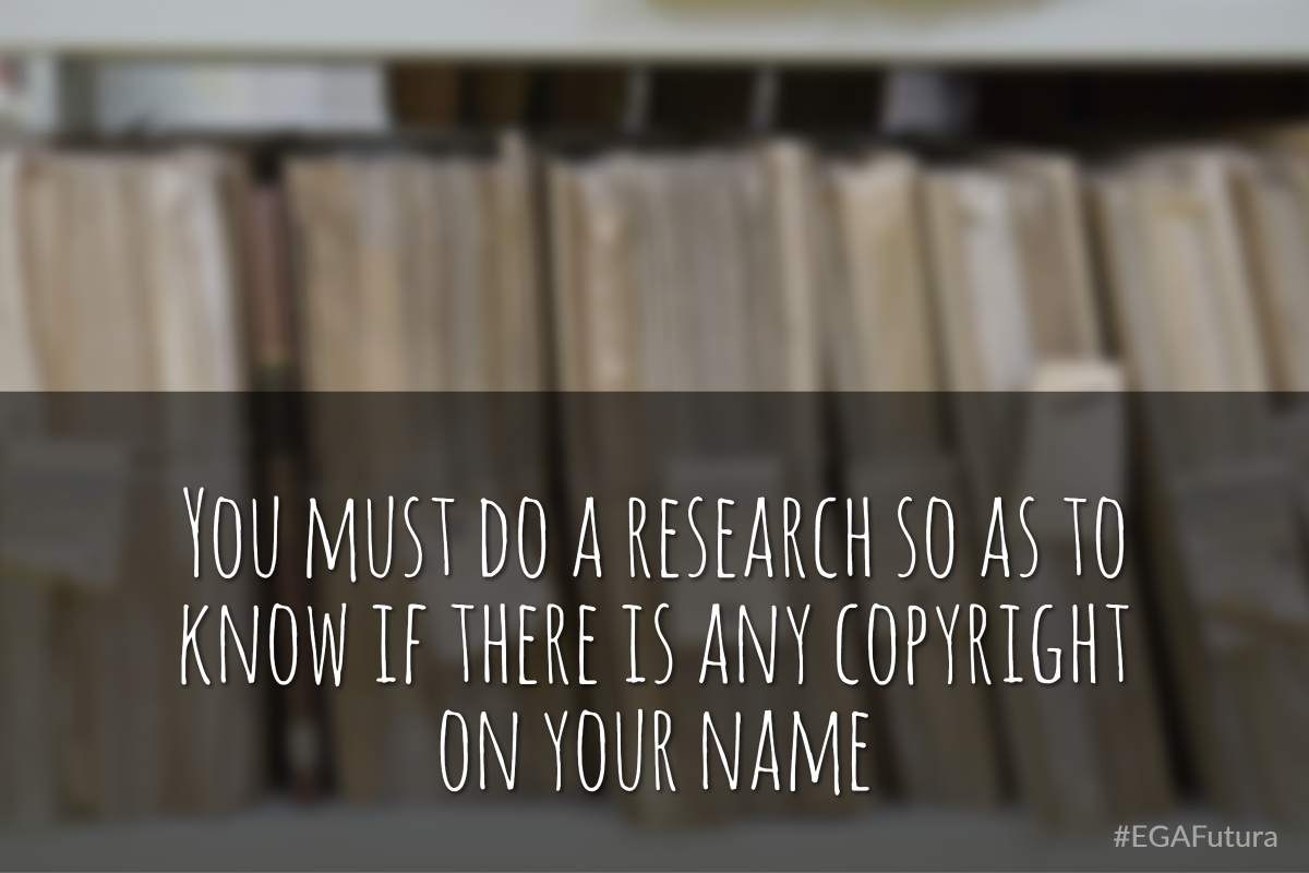 You must do a research so as to know if there is any copyright on your name