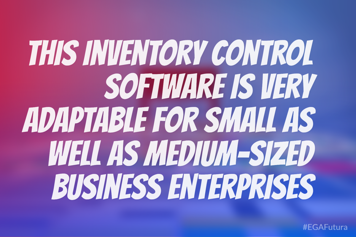 This inventory control software is very adaptable for small as well as medium-sized business enterprises