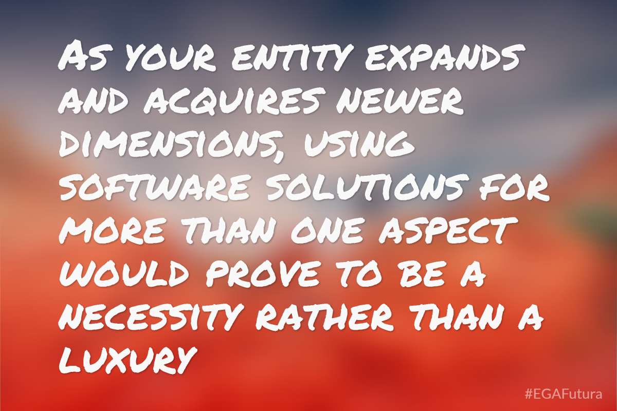As your entity expands and acquires newer dimensions, using software solutions for more than one aspect would prove to be a necessity rather than a luxury.