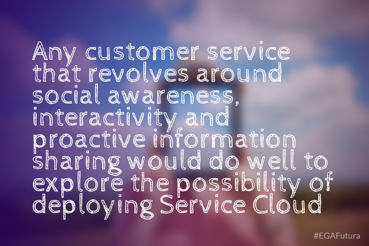 Any customer service that revolves around social awareness, interactivity and proactive information sharing would do well to explore the possibility of deploying Service Cloud.