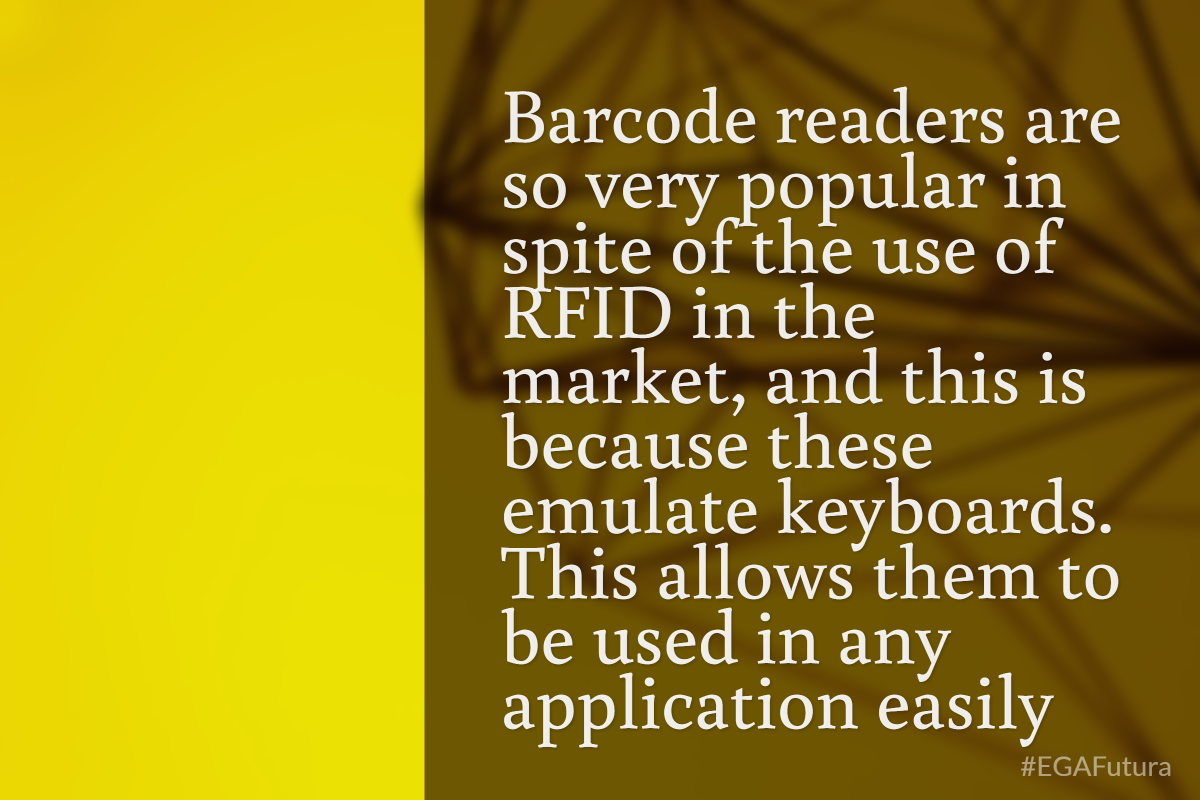 Barcode readers are so very popular in spite of the use of RFID in the market, and this is because these emulate keyboards.