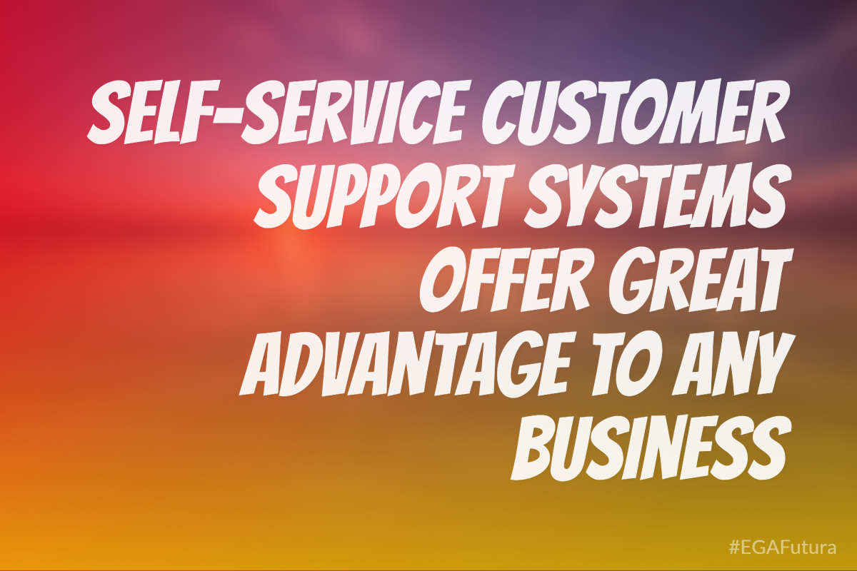 Self-Service Customer Support Systems are the answer to these problem areas and offer great advantage to any business.