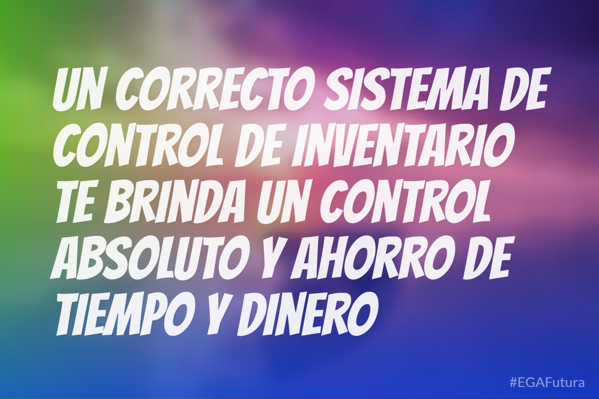 Un correcto sistema de control de inventario te brinda un control absoluto y ahorro de tiempo y dinero