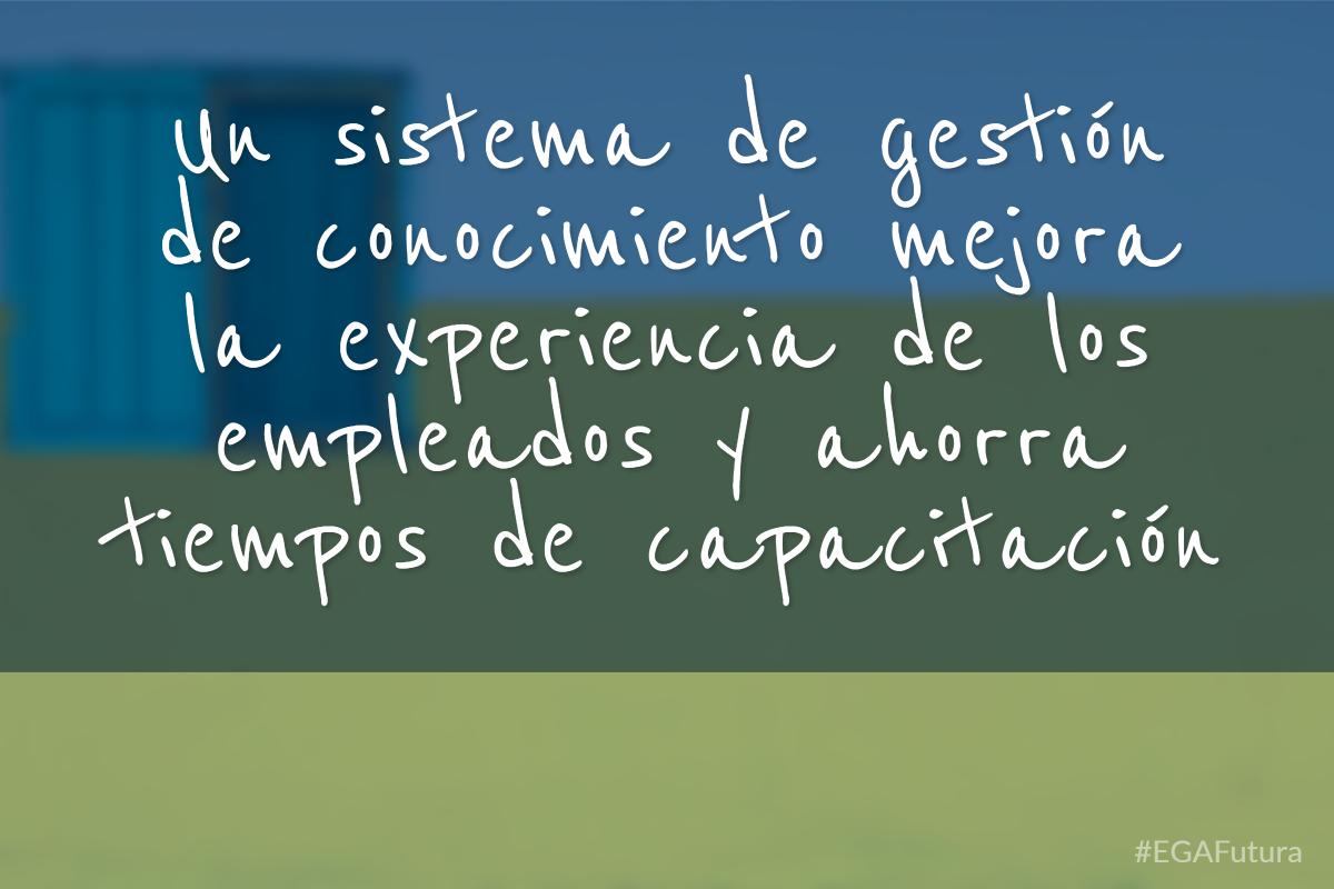 Un sistema de gestión de conocimiento mejora la experiencia de los empleados y ahorra tiempos de capacitación