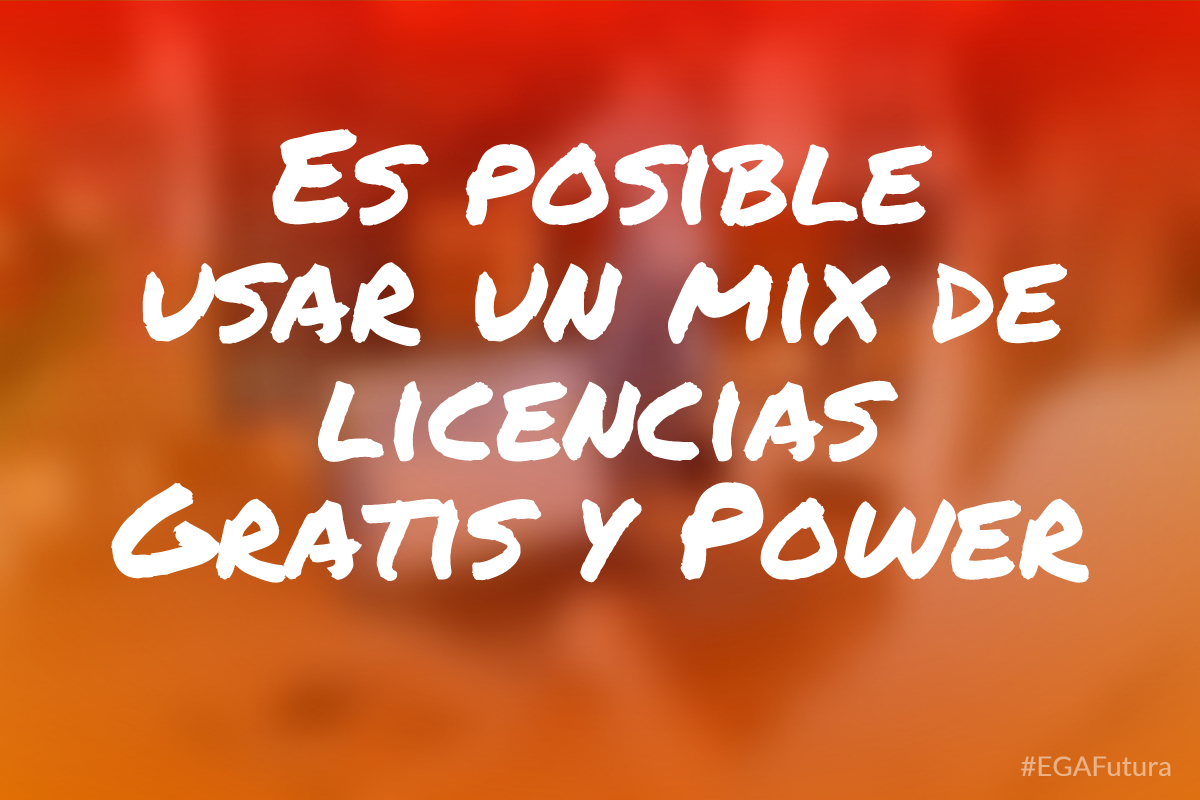 Es posible usar un mix de licencias Gratis y Power