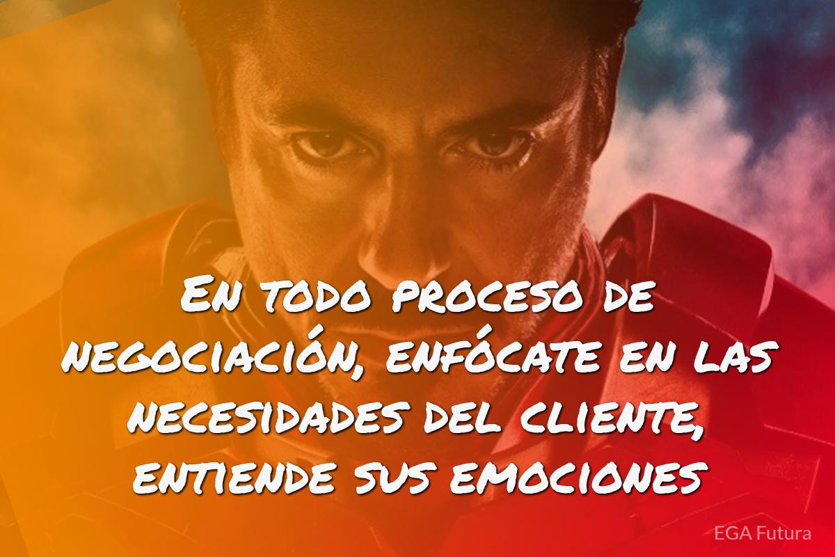 En todo proceso de negociación, enfócate en las necesidades del cliente, entiende sus emociones