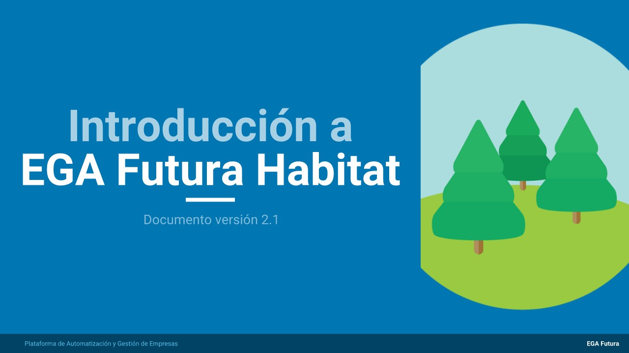 Introducción a EGA Futura Habitat