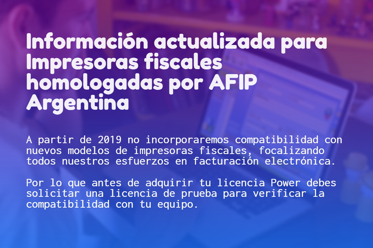 Informaci贸n actualizada para Impresoras fiscales homologadas por AFIP Argentina