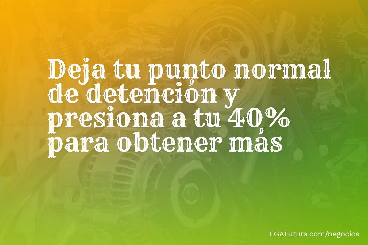 Deja tu punto normal de detención y presiona a tu 40% para obtener más