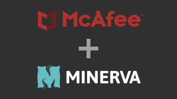 Minerva Labs Achieves Certified Integration with McAfee ePO™ Through the McAfee Security Innovation Alliance