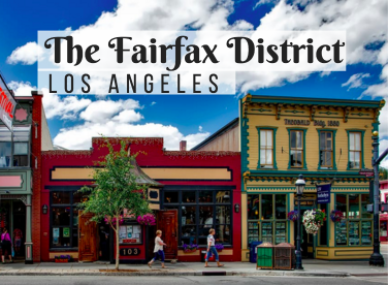 the Fairfax district in Los Angeles