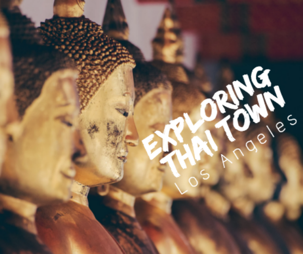 what to do in thai town los angeles