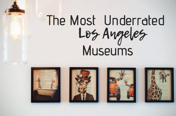 most underrated museums la