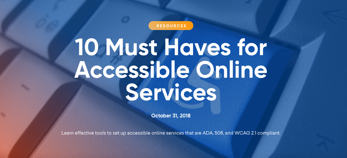 Listicle: 10 Must Haves for Accessible Online Services