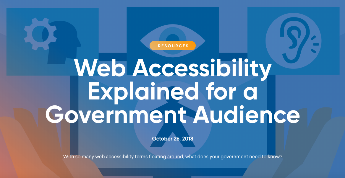 Web Accessibility Explained for a Government Audience