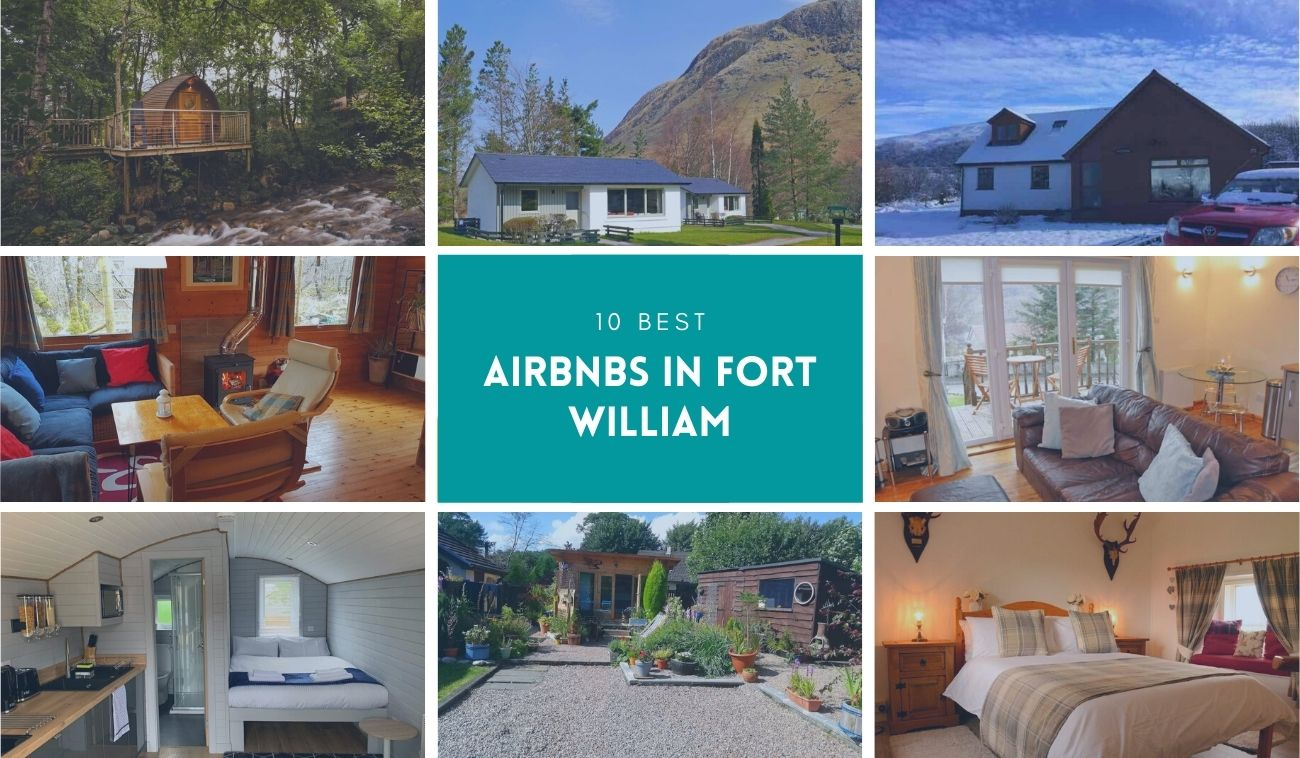 best Airbnbs in Fort William