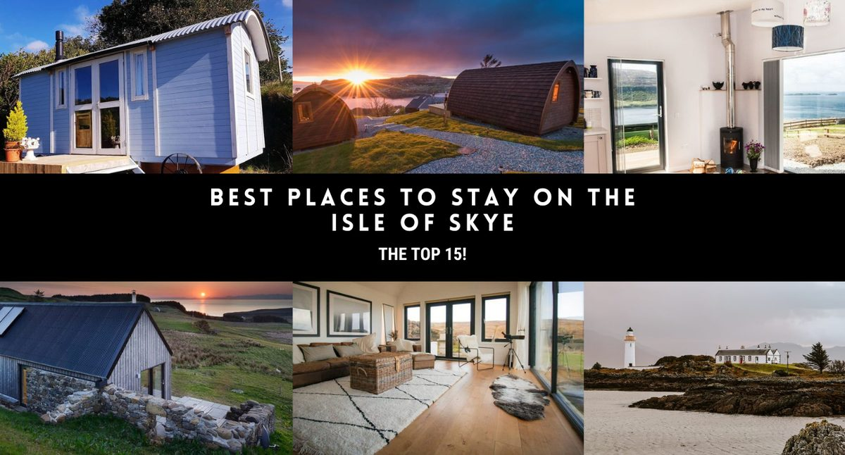 best places to stay on the Isle of Skye