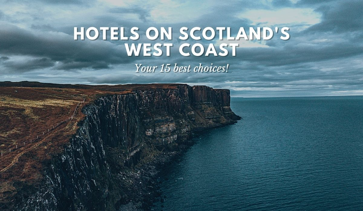 best hotels west coast of Scotland