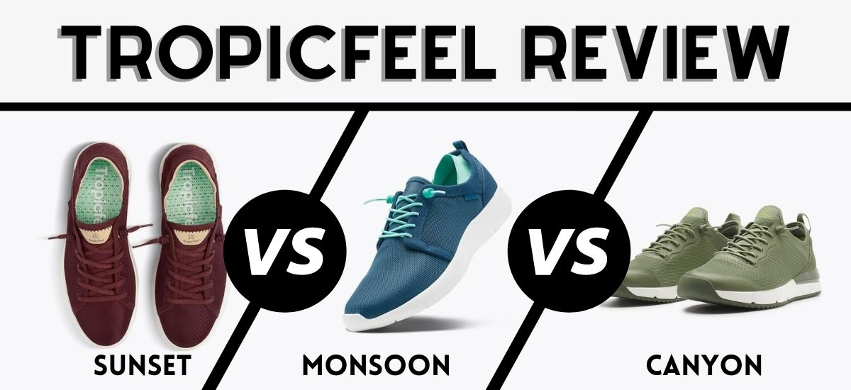 Tropicfeel shoes review